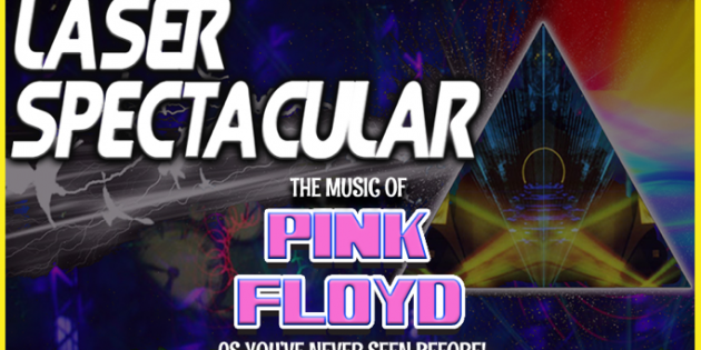 PINK FLOYD LASER SPECTACULAR COMING TO THE EL PASO PERFORMING ARTS CENTER