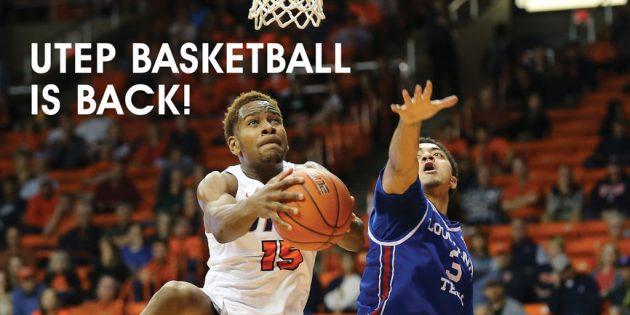 UTEP Basketball is Back!