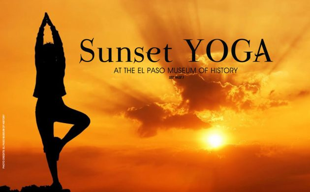 SUNSET YOGA AT THE EL PASO MUSEUM OF HISTORY