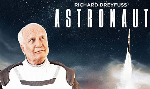 Las Cruces International Film Festival Opening Night Film Astronaut, starring festival guest Richard Dreyfuss – Resonates Emotionally and Geographically